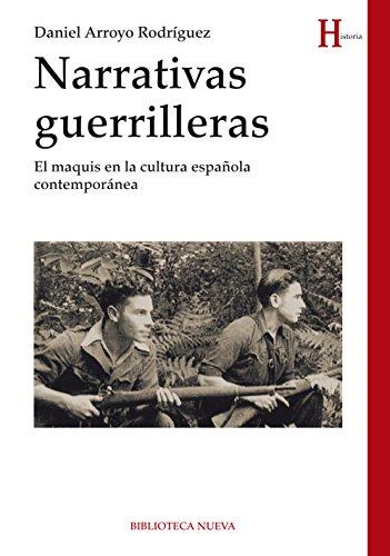 NARRATIVAS GUERRILLERAS (Historia) eBook: Rodríguez, Daniel Arroyo: Amazon.es: Tienda Kindle
