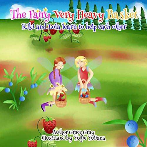 The Fairy Very Heavy Basket audiobook cover art