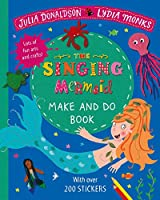 The Singing Mermaid Make and Do (Make & Do Books)