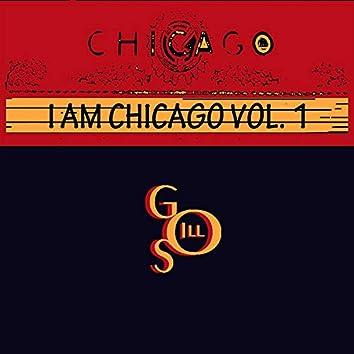 Vol. 1: I Am Chicago