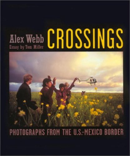 Price comparison product image Crossings: Photographs from the U.S.-Mexico Border
