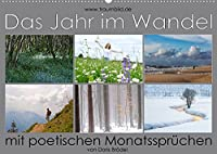 Das Jahr im Wandel - mit poetischen Monatsspruechen (Wandkalender 2022 DIN A2 quer): Eine faszinierende Foto-Reise durch das Jahr. (Monatskalender, 14 Seiten )