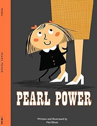 Pearl Power by Mel Elliott (2014-12-15)