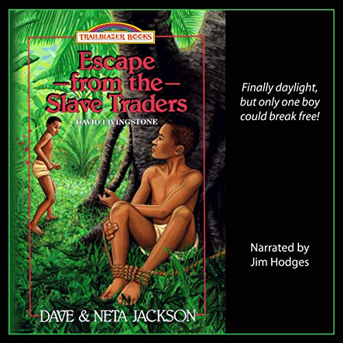 Escape from the Slave Traders: Introducing David Livingstone cover art