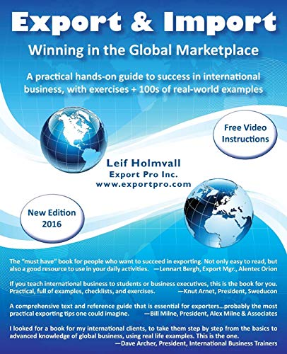 Compare Textbook Prices for Export & Import - Winning in the Global Marketplace: A Practical Hands-On Guide to Success in International Business, with 100s of Real-World Examples Second Edition ISBN 0884443950340 by Holmvall, Leif