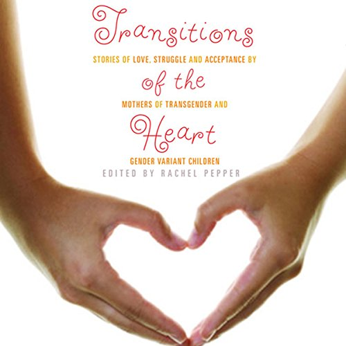 Transitions of the Heart audiobook cover art