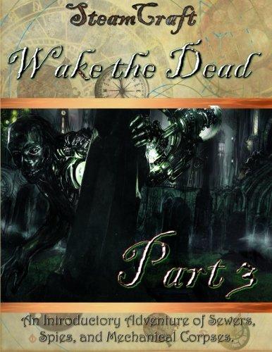 SteamCraft: Wake the Dead Part 3: Volume 3