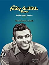 The Andy Griffith Show: Bible Study, Vol. 2 - Participant's Guide