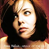 Anna Nalick- Wreck Of The Day