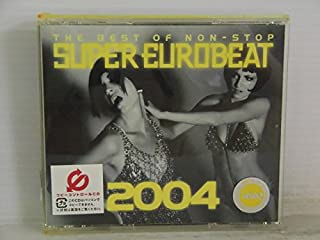 THE BEST OF NON-STOP SUPER EUROBEAT 2004(R専) [レンタル専用]
