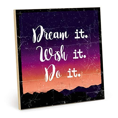 TypeStoff Cartel de madera con texto en inglés «Dream it», estilo vintage, para regalo y decoración temática de objetivos y motivación