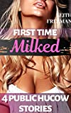 First Time Milked: 4 Innocent Public Hucow Stories: Fertile, Shared, FreeUse
