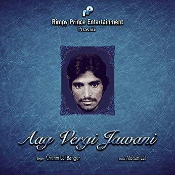Aag Vergi Jawani