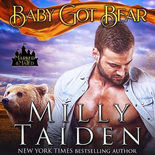 Baby Got Bear: Marked and Mated, Book 4