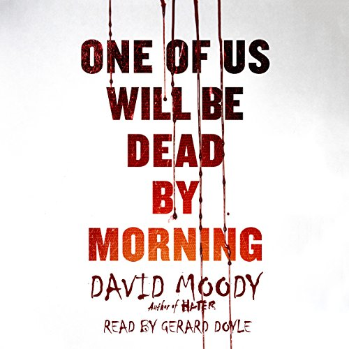 One of Us Will Be Dead by Morning audiobook cover art