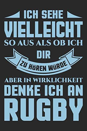 Aber In Wirklichkeit Denke Ich An Rugby: Din A5 Linien Heft (Liniert) Für Rugbyspieler | Notizbuch Tagebuch Planer Eugby | Notiz Buch Geschenk Rugby Spieler Rugby Spiel Rugbymannschaft Notebook