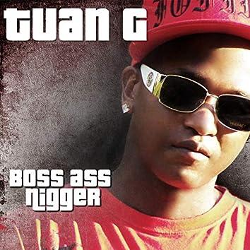 Boss Ass Nigga
