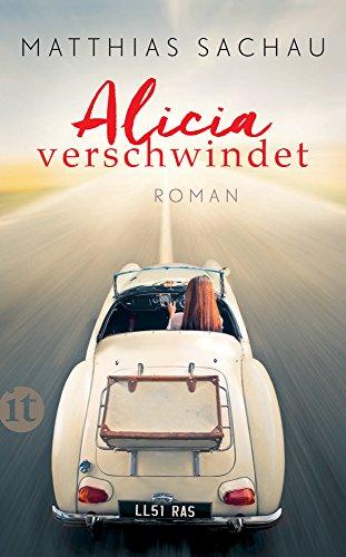 Alicia verschwindet: Roman (insel taschenbuch)