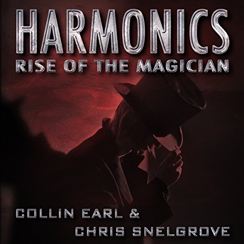 Harmonics: Rise of the Magician (Volume 1) audiobook cover art