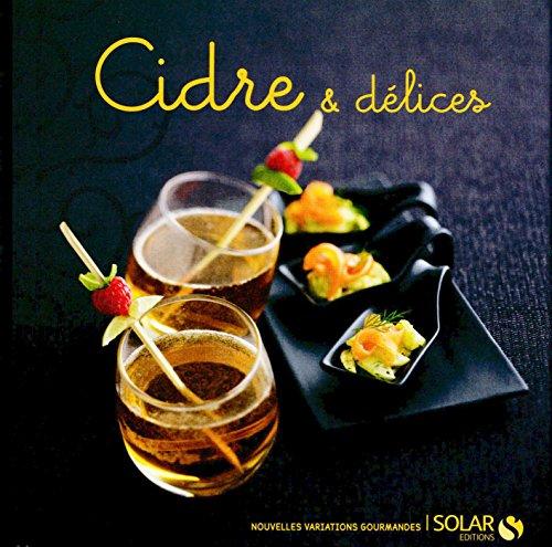 Cidre & délices (Nouvelles variations gourmandes) (French Edition)