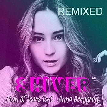 Shiver - REMIXED