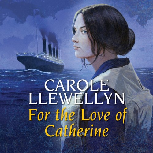 For the Love of Catherine audiobook cover art