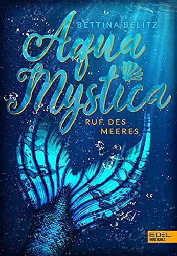 Aqua Mystica: Ruf des Meeres (Edel Kids Books)