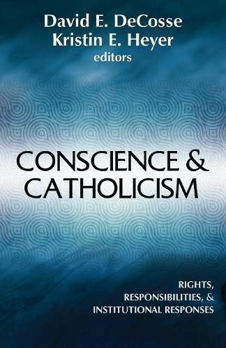Conscience & Catholicism