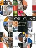 英文版 オリジンズ - Origins: The Creative Spark BehindJapan's Best Product Designs