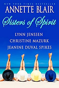 Sisters of Spirit (An SOS Anthology Book 1) by [Annette Blair, Lynn Jenssen, Christine Mazurk, Jeanine Duval Spikes]