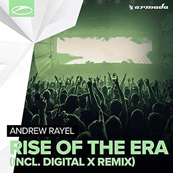 Rise Of The Era (Incl. Digital X Remix)