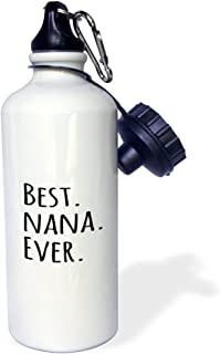 3dRose wb_151511_1Best Nana Ever-Gifts for Grandmothers-Grandma nicknames-black text-family gifts Sports Water Bottle,  21 oz,  White