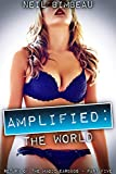 Amplified: The World (Return of the Magic Earbuds Book 5)