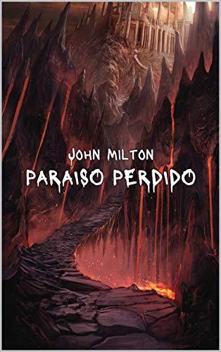 Paraíso perdido: Poema épico (Spanish Edition)