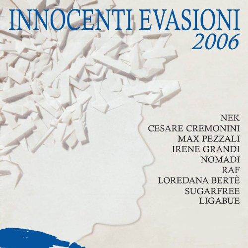 Innocenti Evasioni 2006