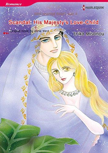 Scandal: His Majesty's Love-Child: Harlequin comics (Dark-Hearted Desert Men Book 4) (English Edition)