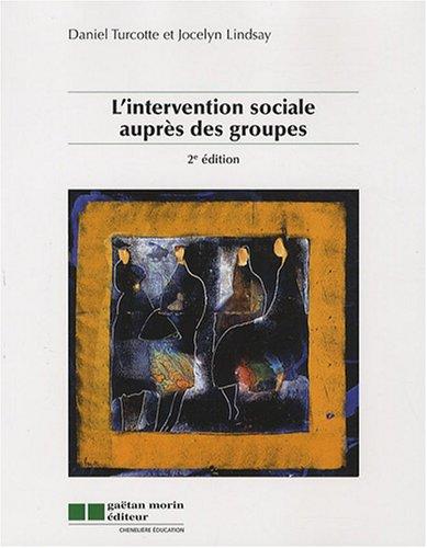 L'intervention sociale auprès des groupes