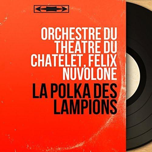 Orchestre du Théâtre du Châtelet, Félix Nuvolone