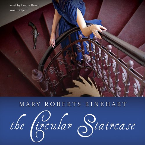 The Circular Staircase                   By:                                                                                                                                 Mary Roberts Rinehart                               Narrated by:                                                                                                                                 Lorna Raver                      Length: 8 hrs and 50 mins     51 ratings     Overall 3.7