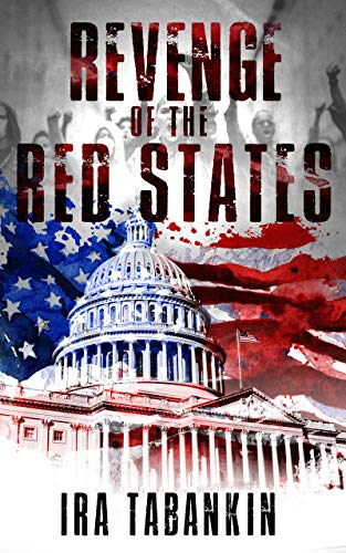 Revenge of the Red States (English Edition)