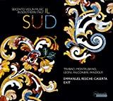 Exit: Il Sud - Seicento Violin Music in Southern Italy