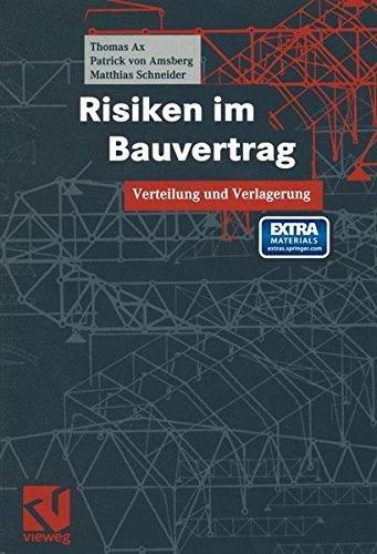 Risiken im Bauvertrag: Verteilung und Verlagerung