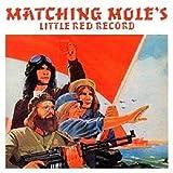 Songtexte von Matching Mole - Matching Mole's Little Red Record