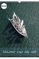 Voiliers vus du ciel: Photos aériennes d'anciens voiliers. Calendrier mural A3 vertical Broché