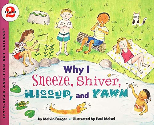 Why I Sneeze, Shiver, Hiccup, & Yawn (Let's-Read-and-Find-Out Science 2)