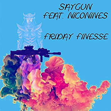 Friday Finesse (feat. NicoNines)
