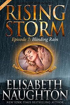 Blinding Rain, Season 2, Episode 7 (Rising Storm) by [Elisabeth Naughton, Julie Kenner, Dee Davis]