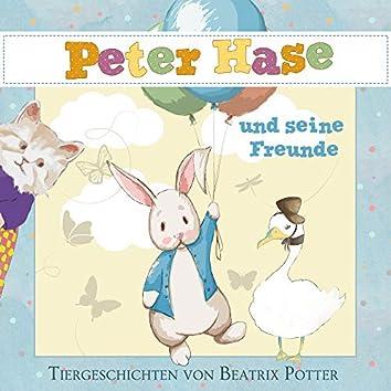 Peter Hase und seine Freunde (Tiergeschichten)