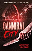 Cannibal City: Detective in a Coma 2