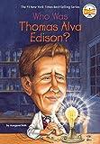 Who Was Thomas Alva Edison? (Who Was...? (Paperback))